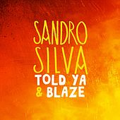Told Ya & Blaze by Various Artists