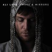 Smoke & Mirrors by Ali Love