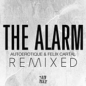 The Alarm [Remixed] by Various Artists