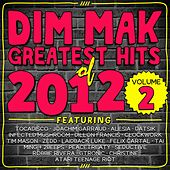 Dim Mak Greatest Hits of 2012, Vol. 2 by Various Artists