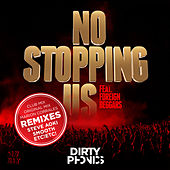 No Stopping Us [feat. Foreign Beggars] [Remixes] by Dirtyphonics