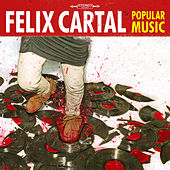 Popular Music von Felix Cartal