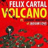 Volcano [feat. Johnny Whitney] by Felix Cartal
