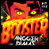 Booster [feat. MC Ambush] by Angger Dimas