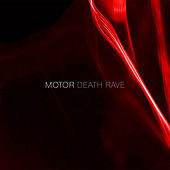 Death Rave by Motor