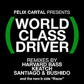 World Class Driver von Felix Cartal