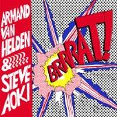 Brrrat! by Steve Aoki