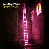 Late Night Tales - Django Django von Various Artists