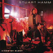 Kings of Sleep by Stuart Hamm