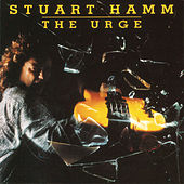 The Urge by Stuart Hamm