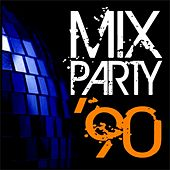 Mix Party '90 by Various Artists