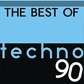 The Best of Techno 90 by Various Artists