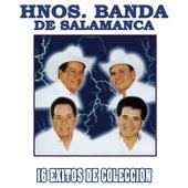 16 Exitos de Coleccion by Hnos. Banda de Salamanca