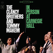In Person At Carnegie Hall by The Clancy Brothers