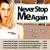 Never Stop Me Again by Toni Codina