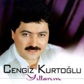 Yıllarım by Cengiz Kurtoğlu