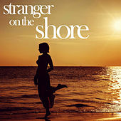 Stranger on the Shore - Romantic, Relaxing Instrumental Versions of Your Favorite Summer Love Songs Like the Sunshine of Your Love, You Light up My Life, Sugar Sugar, The Girl from Ipanema, And More! by Various Artists