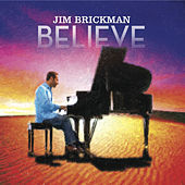 Believe by Jim Brickman