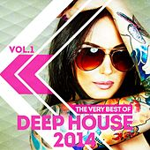 The Very Best of Deep House 2014, Vol. 1 by Various Artists
