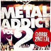 Metal Addict, Vol. 2 (By Une Dose 2 Metal) von Various Artists