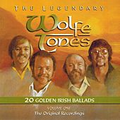 The Legendary Wolfetones, Vol. 1 (20 Golden Irish Ballads) by The Wolfe Tones