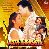 Path - Bhrashta (Original Motion Picture Soundtrack) by Various Artists