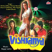 Vishkanya (Original Motion Picture Soundtrack) by Various Artists