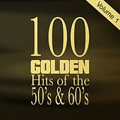 100 Golden Hits of the 50's & 60's, Vol. 1 von Various Artists