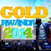 Rwanda Gold 2014 by Various Artists
