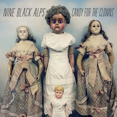 Candy For The Clowns by Nine Black Alps
