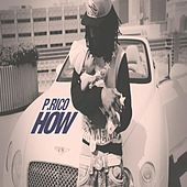 How by P.Rico
