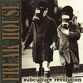 Subculture Revolution by Freakhouse