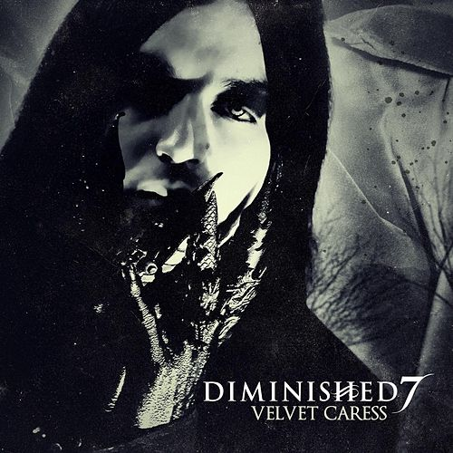 Velvet Caress by Diminished 7