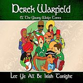 Let Ye All Be Irish Tonight by Derek Warfield