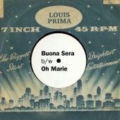 Buona Sera/Oh Marie (Original Single) by Louis Prima