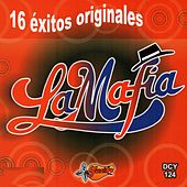 16 Exitos Originales by La Mafia