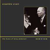 The Music of Leroy Anderson by Ensemble Vivant