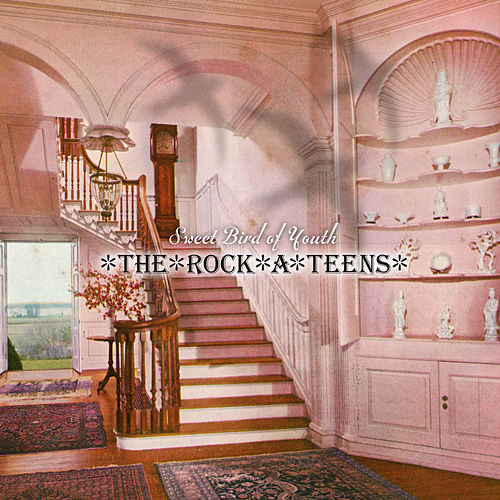 Sweet Bird of Youth (Remastered) by The Rock*A*Teens