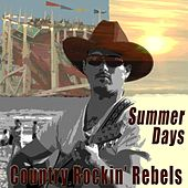 Summer Days by The Rockin' Rebels