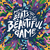 Pepsi Beats Of The Beautiful Game by Various Artists