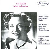 J.S. Bach: Mass in B Minor (Recordings 1946-1951) by Various Artists
