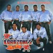 El Cielo Lloro Conmigo by Corazones Del Amor