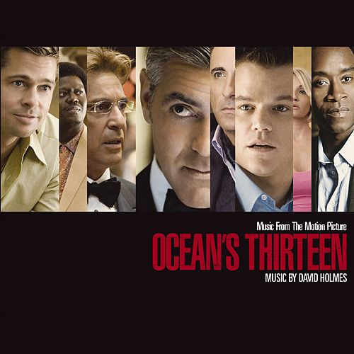 Music From The Motion Picture Ocean's Thirteen by Various Artists