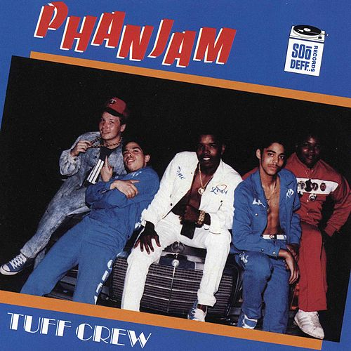 Phanjam by Tuff Crew