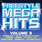 Freestyle Mega Hits Volume 3 by Various Artists