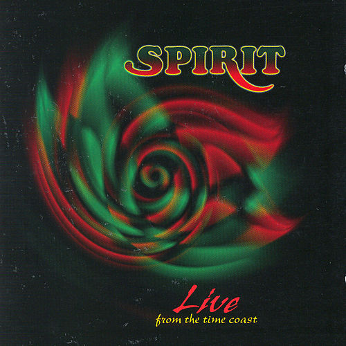 Live From The Time Coast by Spirit