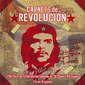 Carnets De Revolucion by Various Artists