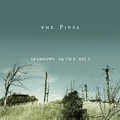 Sparrows In The Bell by The Pines