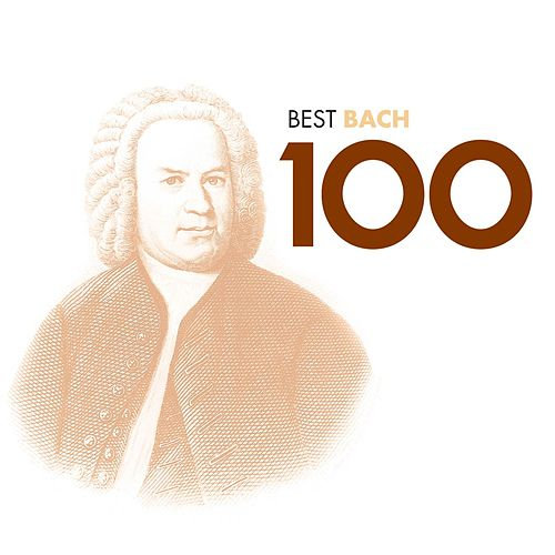 Bach 100 Best by Various Artists