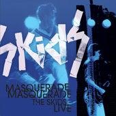 Masquerade Masquerade - The Skids Live by The Skids